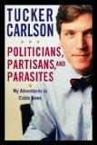Politicians, Partisans and Parasites